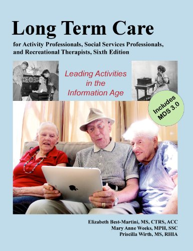 Long-Term Care for Activity Professionals, Social Services: Elizabeth (Betsy) Best-Martini,