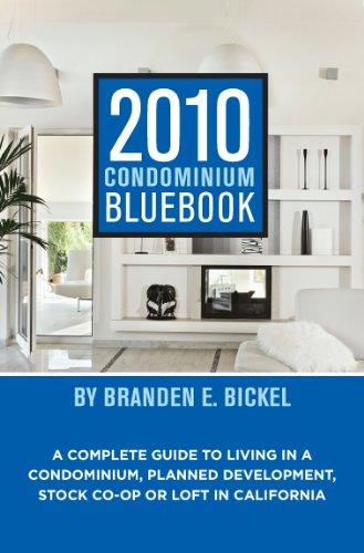 9781882889273: 2010 Condominium Bluebook for California
