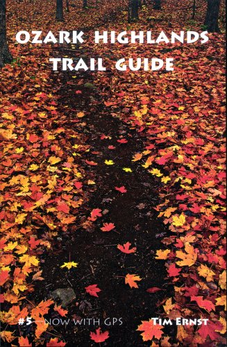 Ozark Highlands Trail Guide (188290639X) by Tim Ernst