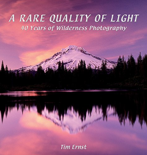 9781882906857: A Rare Quality of Light: 40 Years Of Wilderness Photography