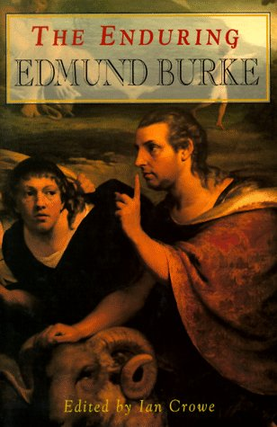 The Enduring Edmund Burke: Bicentennial Essays: O'Brien, Conor Cruise,