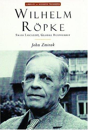 9781882926565: Wilhelm Ropke (Library of Modern Thinkers)