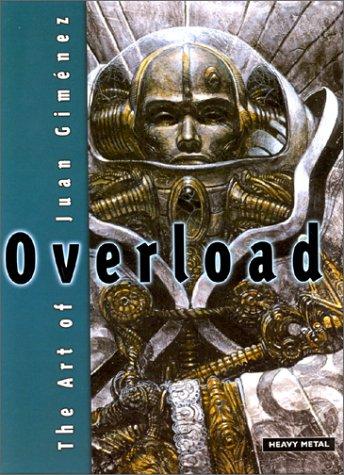9781882931521: Overload: Art of Juan Gimenez