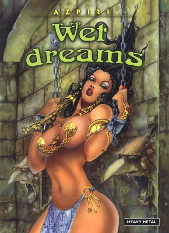 Wet Dreams (Lorna): Azpiri, Alfonso