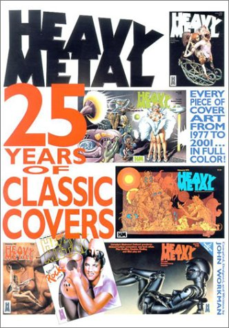 9781882931743: Heavy Metal: 25 Years of Classic Covers