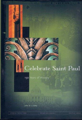 9781882933532: Celebrate Saint Paul: 150 Years of History