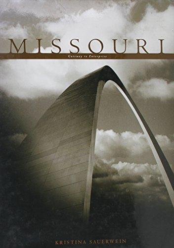 Missouri Gateway to Enterprise by Kristina Sauerwein: Kristina Sauerwein
