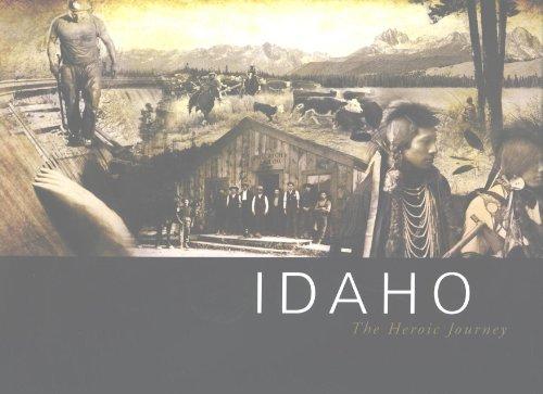 Idaho the Heroic Journey: Aiken, Marsh and Woodworth-Ney
