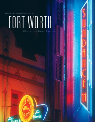 9781882933761: Fort Worth: Where the Best Begins