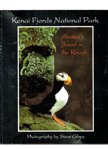 Kenai Fjords National Park, Alaska's Jewel in the Rough: Jim Pfeiffenberger