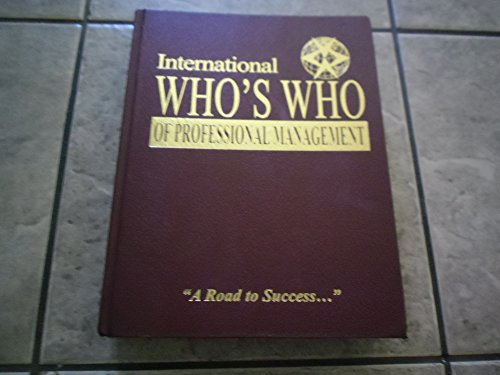International Who's Who of Professional Management Volume