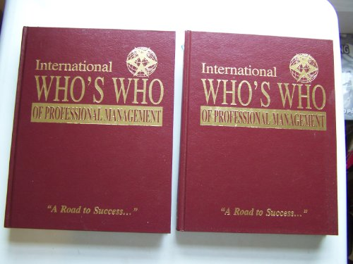 International Who's Who of Professional Management {TWO: Driver, Louann M.
