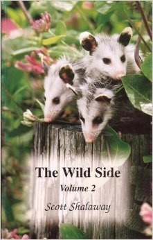 The Wild Side Volume 2: Scott Shalaway