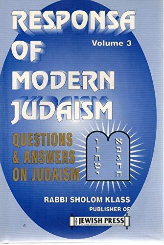 Responsa of Modern Judaism (Vol. 3): Sholom Klass