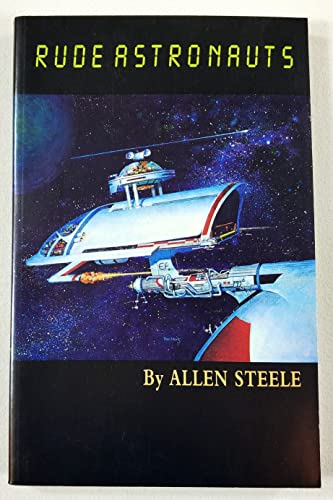 9781882968015: Rude Astronauts: Real and Imagined Stories