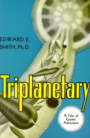 9781882968091: Triplanetary: A Tale of Cosmic Adventure (Lensman Series, Book 1)