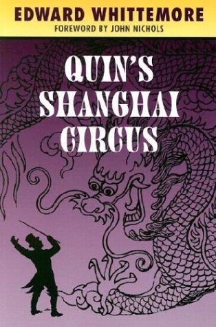 9781882968213: Quin's Shanghai Circus