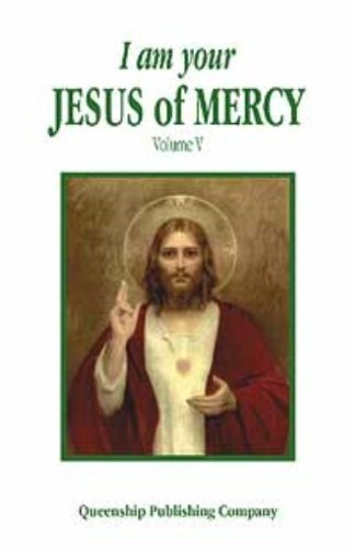 9781882972746: I Am Your Jesus of Mercy (I Am Your Jesus of Mercy Series)
