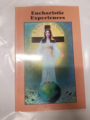 9781882972883: Eucharistic Experiences
