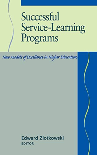9781882982165: Successful Service-Learning Programs: New Models of Excellence in Higher Education