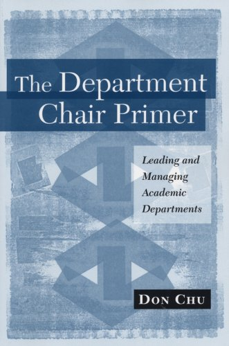 9781882982936: The Department Chair Primer: Leading and Managing Academic Departments