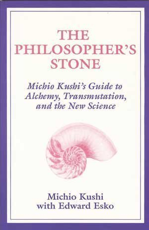 The Philosopher's Stone: Michio Kushi's Guide to: Michio Kushi
