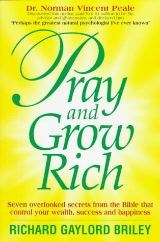 9781882988075: Pray and Grow Rich: 7 Overlooked Secrets from the Bible