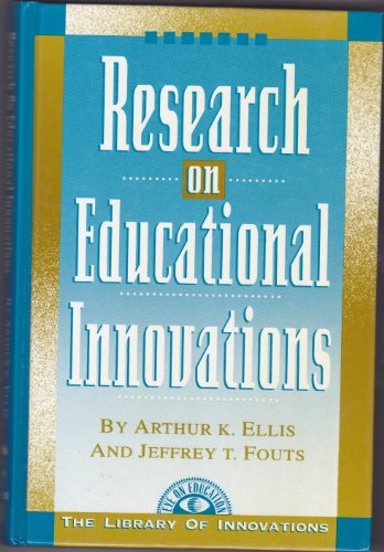 9781883001056: Research on Educational Innovations (Library of Innovations Series)