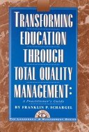 9781883001070: Transforming Education Through Total Quality Management: A Practitioner's Guide (The Leadership & Management Series ; 3)