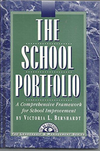 9781883001117: The School Portfolio: A Comprehensive Framework for School Improvement (The Leadership & Management Series, 6)