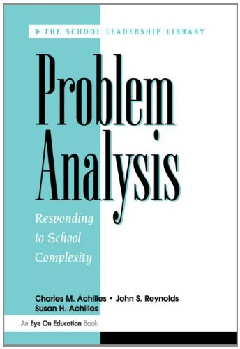 Problem Analysis : Responding to School Complexity: Charles M. Achilles;