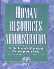 9781883001445: Human Resources Administration: A School-Based Perspective (Leadership & Management Series)