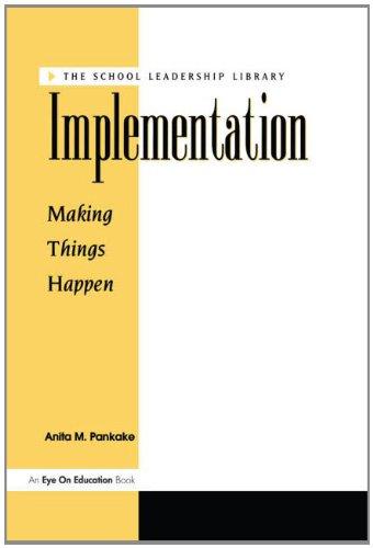 Implementation (School Leadership Library): Pankake, Anita