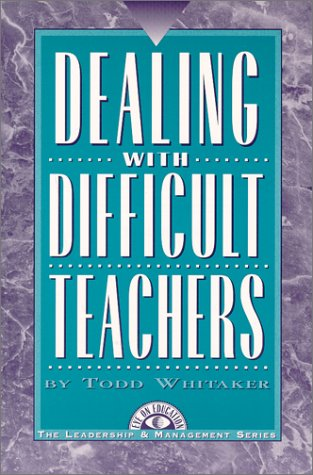 9781883001629: Dealing With Difficult Teachers