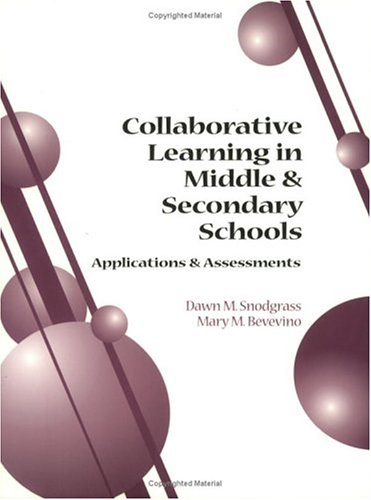 9781883001841: Collaborative Learning in Middle & Secondary Schools Applications & Assessments
