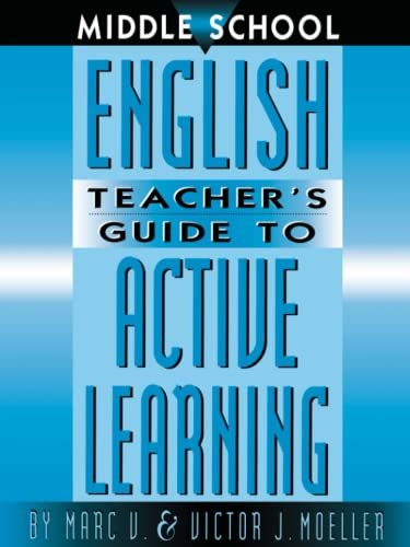 9781883001872: Middle School English Teacher's Guide to Active Learning