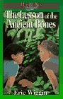 Lesson of the Ancient Bones (Hannah's Island) (9781883002275) by Eric Wiggin