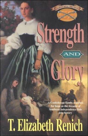 9781883002404: Strength and Glory (Shadowcreek Chronicles)