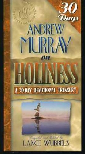 9781883002466: Andrew Murray on Holiness (30-Day Devotional Treasuries)