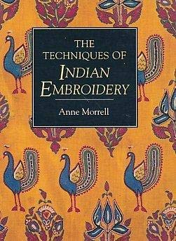 9781883010089: The Techniques of Indian Embroidery