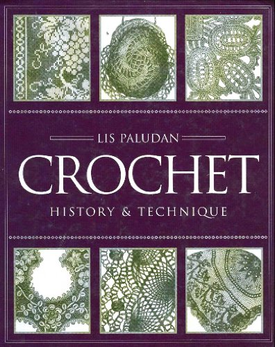 Crochet: History & Technique: Lis Paludan