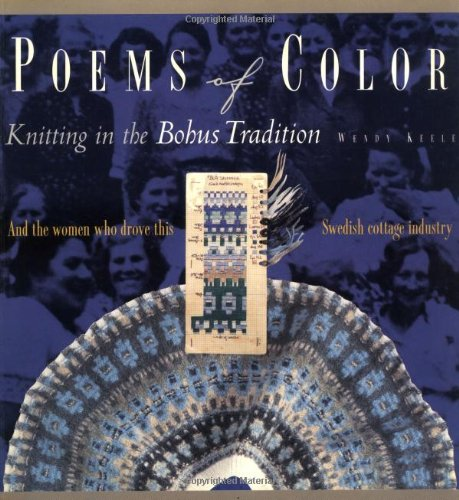9781883010126: Poems of Color: Knitting in the Bohus Tradition