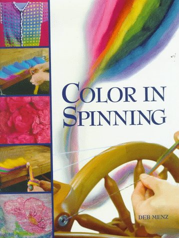 Color in Spinning: Menz, Deb