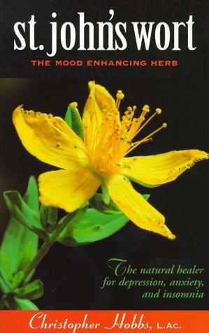 9781883010454: St. John's Wort: The Mood Enhancing Herb