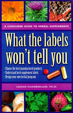 What the Labels Won't Tell You: A: Logan Chamberlain PhD;