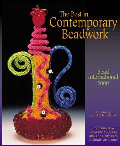 9781883010775: The Best in Contemporary Beadwork: Bead International 2000