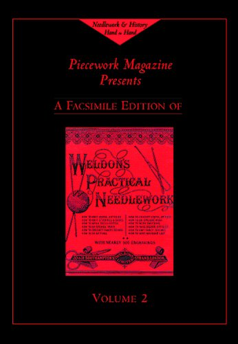 Weldon's Practical Needlework, Volume 2 (Weldon's Practical Needlework series): PieceWork...