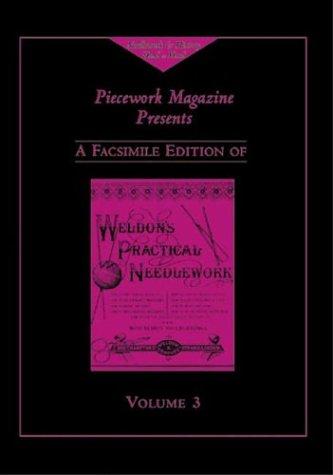 Weldon's Practical Needlework, Volume 3 (Weldon's Practical Needlework series): Magazine,...