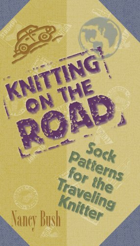 9781883010911: Knitting On The Road: Sock Patterns for the Traveling Knitter