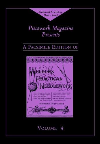 9781883010942: Weldon's Practical Needlework, Volume 4 (Weldon's Practical Needlework series)